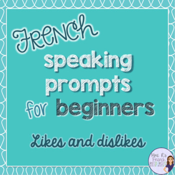 French speaking prompts for beginners