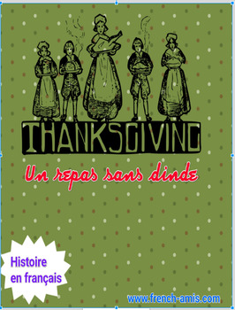 Thanksgiving - French story and exercises -  Un repas extr