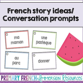 French story writing ideas/Oral conversation prompts - Les