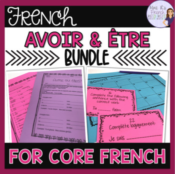 French verbs avoir and être for beginners bundle
