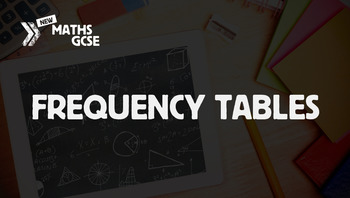 Frequency Tables - Complete Lesson
