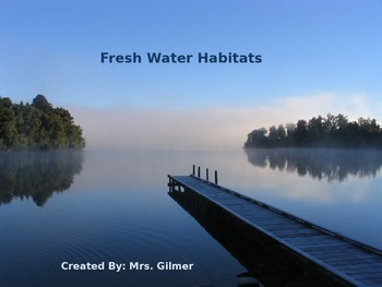 Freshwater Habitat PowerPoint