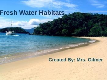Freshwater Habitats PowerPoint