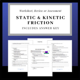 Static and Kinetic Friction: Worksheet, Review Sheet or As