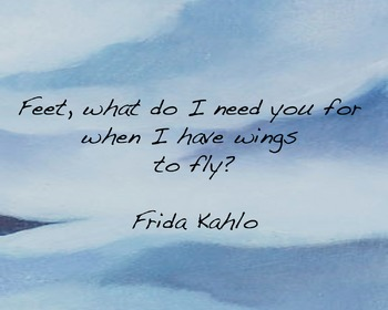 Quote Poster-Frida Kahlo Inspirational Quote
