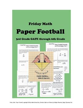 Friday Math - PAPER FOOTBALL - 3rd GATE through 6th Grade,