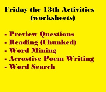 Friday the 13th Activities (worksheets) --  chunked readin