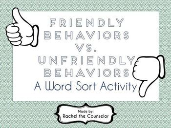 Friendly Behaviors vs. Unfriendly Behaviors Word Sort Activity