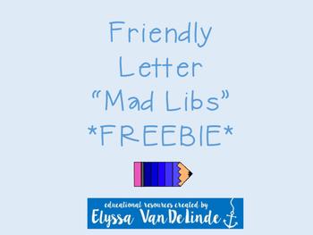 "Friendly Letter ""Mad Libs"" FREEBIE"