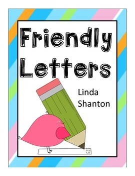 Friendly Letters - Cumulative Activity - Student Choice of