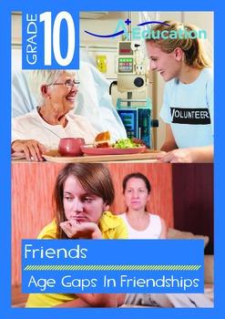 Friends - Age Gaps In Friendships - Grade 10