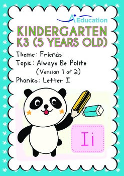 Friends - Always Be Polite (I): Letter Ii - Kindergarten,