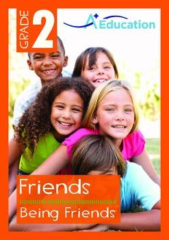 Friends - Being Friends - Grade 2