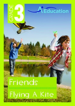Friends - Flying A Kite - Grade 3