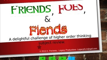 Friends, Foes, and Fiends!  A Rigorous Curriculum Review Game