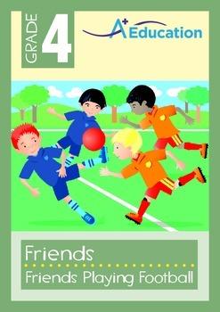 Friends - Friends Playing Football - Grade 4