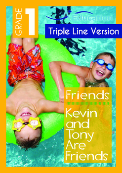 Friends -Kevin and Tony Are Friends -Grade 1 (with 'Triple