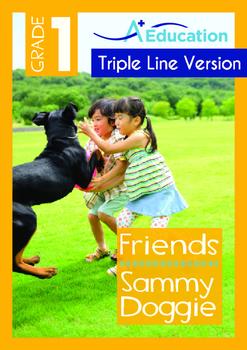 Friends - Sammy Doggie - Grade 1 (with 'Triple-Track Writi