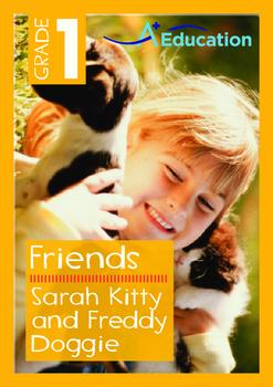 Friends - Sarah Kitty and Freddy Doggie - Grade 1