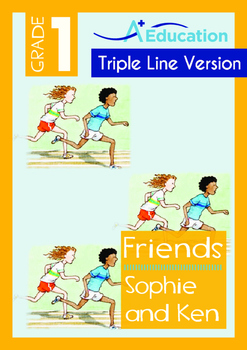 Friends - Sophie and Ken - Grade 1 (with 'Triple-Track Wri