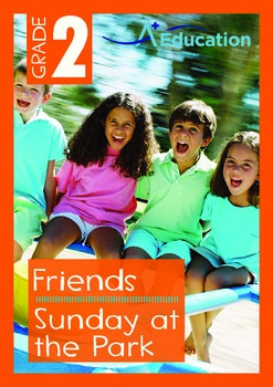 Friends - Sunday at the Park - Grade 2