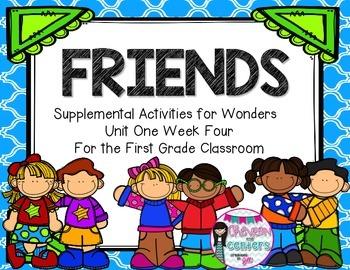Friends- Supplemental Activities for Wonders Unit 1 Week 4