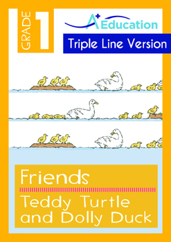 Friends - Teddy Turtle and Dolly Duck - Grade 1 ('Triple-T