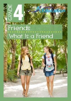 Friends - What Is A Friend? - Grade 4
