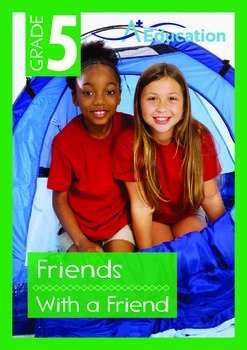 Friends - With a Friend - Grade 5