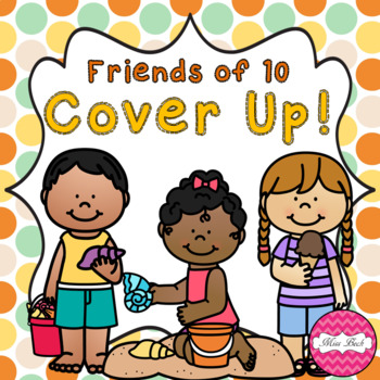 Friends of 10 Cover Up! Summer Theme