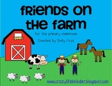 Friends on the Farm literacy and math pack