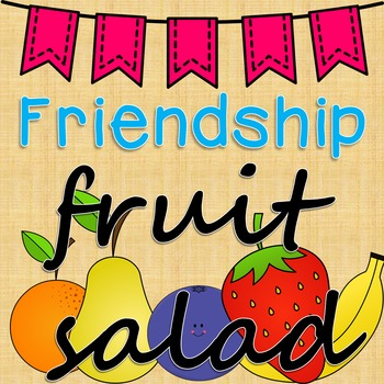 Friendship Fruit Salad {back to school activity}
