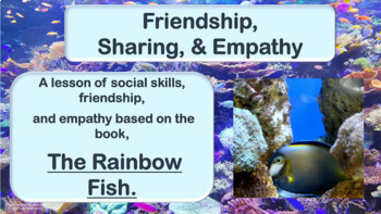 """Friendship PowerPoint Lesson w- link to """"Rainbow Fish"""" vid"""
