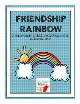 Friendship Rainbow: A classroom friendship motivation system