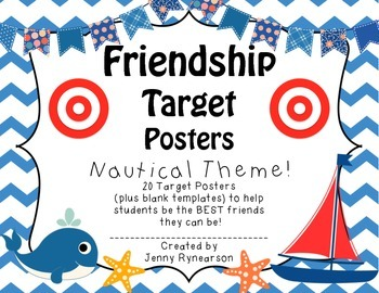 Friendship Target Posters! NAUTICAL Theme! Great for Back-