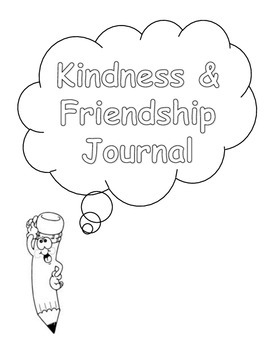 Friendship and Kindness Writing Prompts Journal (higher el