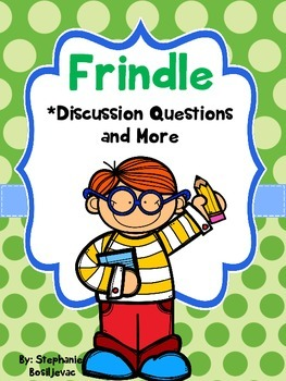 Frindle (Discussion Questions and More)