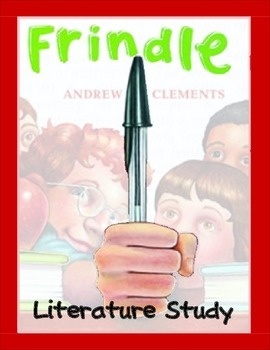 Frindle Literature Study: Tests, Vocabulary, Printables, A