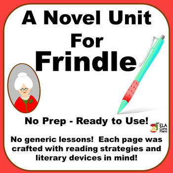 Frindle Novel Unit ~ Reading Strategies & Activities to Te