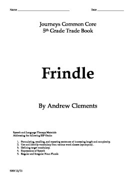 Journeys Common Core 5th - Frindle Trade Book Supplemental
