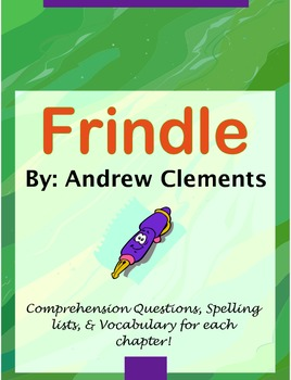 Frindle: Comprehension, Spelling & Vocabulary