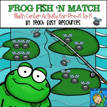 Frog Fish 'n Match Math Center Game for Pre-K to K - Teach
