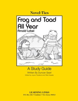 Frog and Toad All Year - Novel-Ties Study Guide