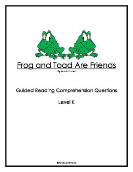Frog and Toad Are Friends - Comprehension Questions