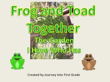 Frog and Toad The Garden I Have Who Has(Unit 5)
