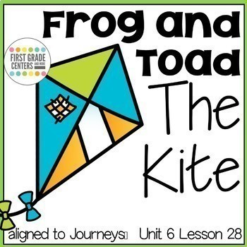 Frog and Toad The Kite {aligned with Journeys First Grade