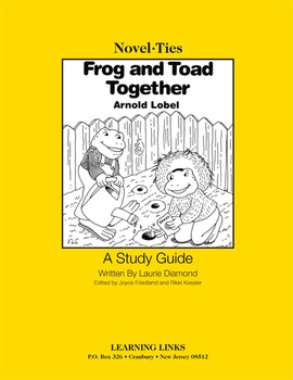Frog and Toad Together - Novel-Ties Study Guide
