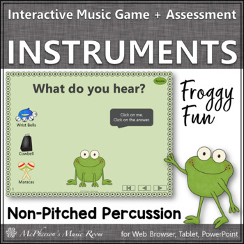 Froggy Fun with Non-Pitched Percussion + Assessment (Inter