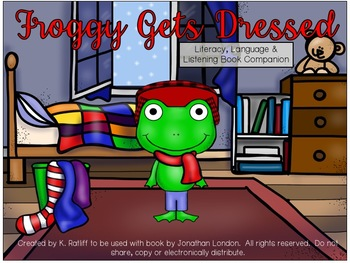 Froggy Gets Dressed:  Literacy, Language and Listening Boo