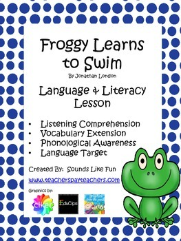 Language and Literacy Lesson: Froggy Learns to Swim